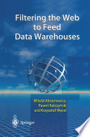 Filtering The Web To Feed Data Warehouses Book PDF