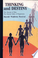 """Thinking And Destiny"" by Harold W. Percival"