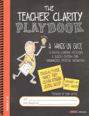 The Teacher Clarity Playbook  Grades K 12 Book