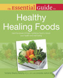 The Essential Guide To Healthy Healing Foods Book PDF
