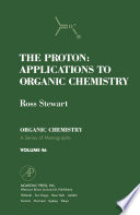 The Proton  Applications to Organic Chemistry