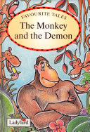 Favourite Tales : Monkey and the Demon