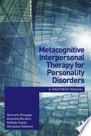Metacognitive Interpersonal Therapy for Personality Disorders Book
