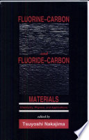 Fluorine-Carbon and Fluoride-Carbon Materials