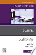 Diabetes An Issue Of Physician Assistant Clinics E Book Book PDF