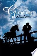 Gathering Shadows Book