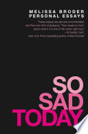 So Sad Today Book