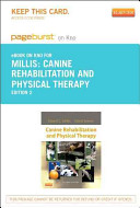 Canine Rehabilitation and Physical Therapy   Pageburst E Book on Kno  Retail Access Card  Book