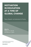Motivation in Education at a Time of Global Change