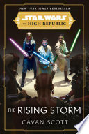 Star Wars  The Rising Storm  The High Republic
