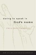 Daring to Speak in God s Name Book