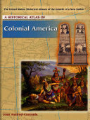 A Historical Atlas of Colonial America