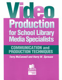 Video Production for School Library Media Specialists