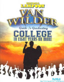 Van Wilder Guide to Graduating College in Eight Years Or More