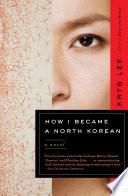 How I Became a North Korean Book PDF