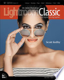 The Adobe Photoshop Lightroom Classic CC Book for Digital Photographers Book