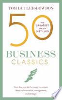 50 BUSINESS CLASSICS.