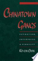 Chinatown Gangs