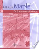 Maple® for Environmental Sciences