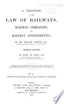 A Treatise on the Law of Railways  Statutes  rules  forms  and standing orders of Parliament