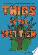 Twigs in the Mitten Book PDF