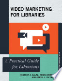 Video Marketing for Libraries Book
