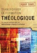 Transformer la formation théologique