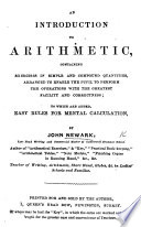 An Introduction to Arithmetic     To which are added easy rules for mental calculation