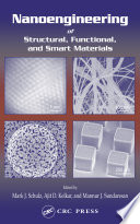 Nanoengineering Of Structural Functional And Smart Materials Book PDF