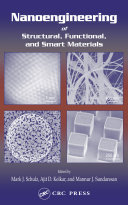 Nanoengineering of Structural  Functional and Smart Materials