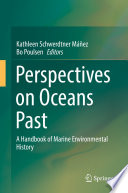 Perspectives On Oceans Past
