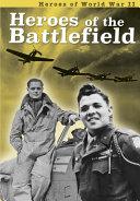Heroes of the Battlefield [Pdf/ePub] eBook