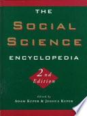 """The Social Science Encyclopedia"" by Fellow of the British Academy Adam Kuper, ed Kuper, Adam Kuper, Jessica Kuper"