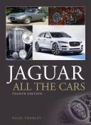 Jaguar - All the Cars (4th Edition) Pdf/ePub eBook