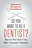 So You Want to Be a Dentist  Book PDF
