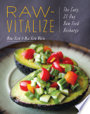 """""""Raw-Vitalize: The Easy, 21-Day Raw Food Recharge"""" by Mimi Kirk, Mia Kirk White"""