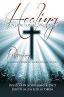 Healing Generational Wounds