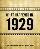 What Happened In 1929   What Happened During Your Birth Year Gift Journal