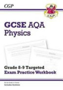 New GCSE Physics AQA Grade 8-9 Targeted Exam Practice Workbook (includes Answers)