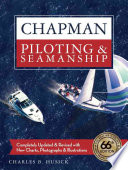 """Chapman Piloting & Seamanship"" by Charles B. Husick"