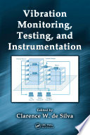 Vibration Monitoring Testing And Instrumentation Book PDF