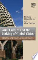 Arts  Culture and the Making of Global Cities