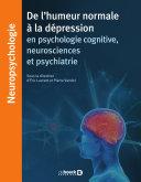 La l'humeur normale à la dépression en psychologie cognitive, neurosciences et psychiatrie