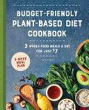 Budget Friendly Plant Based Diet Cookbook