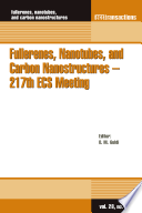 Fullerenes, Nanotubes, and Carbon Nanostructures - 217th ECS Meeting