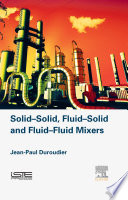 Solid Solid  Fluid Solid  Fluid Fluid Mixers
