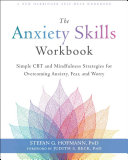 The Anxiety Skills Workbook Book
