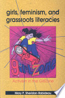 Girls  Feminism  and Grassroots Literacies Book PDF