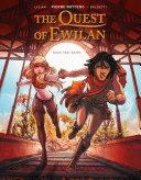 The Quest of Ewilan  Vol  2  Akiro