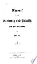 Chronik Der Orte Seelowitz und Pohrlitz und Ihrer Umgebung